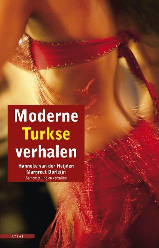 Moderne Turkse Verhalen - Hanneke van der Heijden  