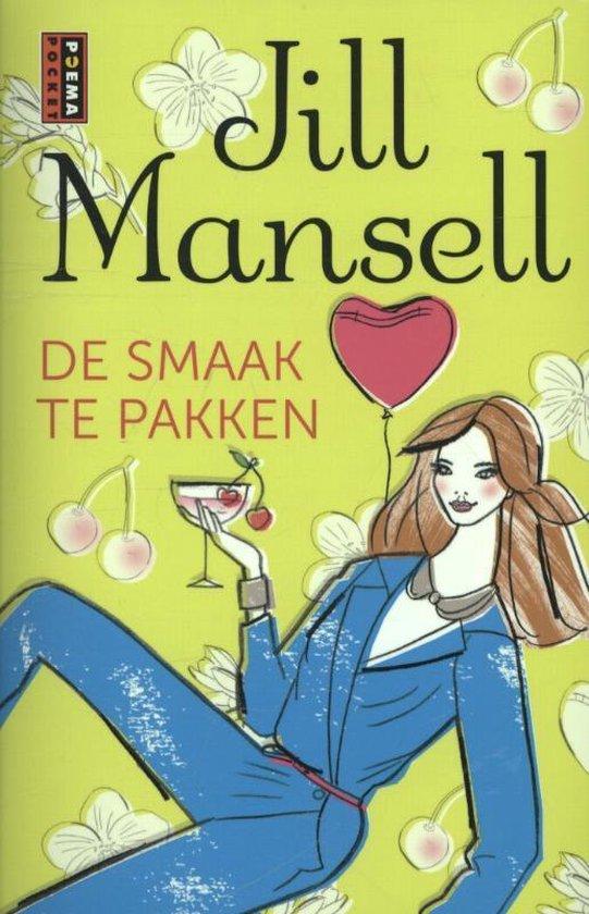 De smaak te pakken - Jill Mansell pdf epub