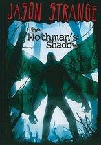 Mothmans Shadow (Jason Strange)