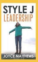 Style J Leadership