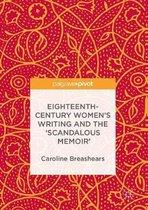 Eighteenth-Century Women's Writing and the Scandalous Memoir