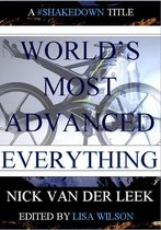 World's Most Advanced Everything