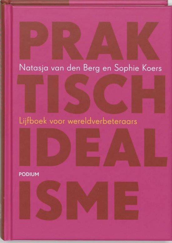 Praktisch Idealisme - Natasja van Den Berg pdf epub