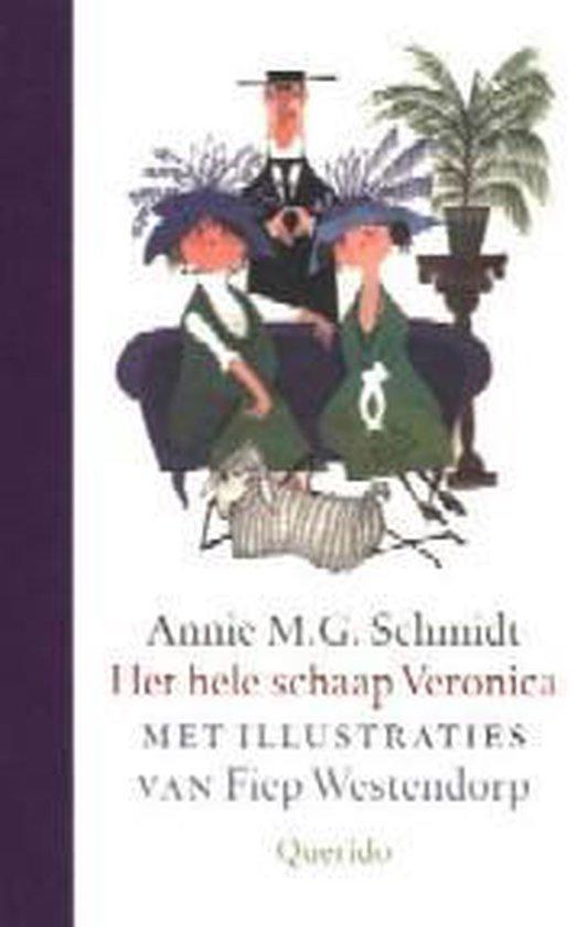 Het hele schaap Veronica / Luxe editie - Annie M.G. Schmidt |
