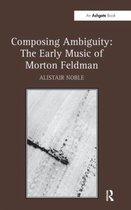 Boek cover Composing Ambiguity van Alistair Noble