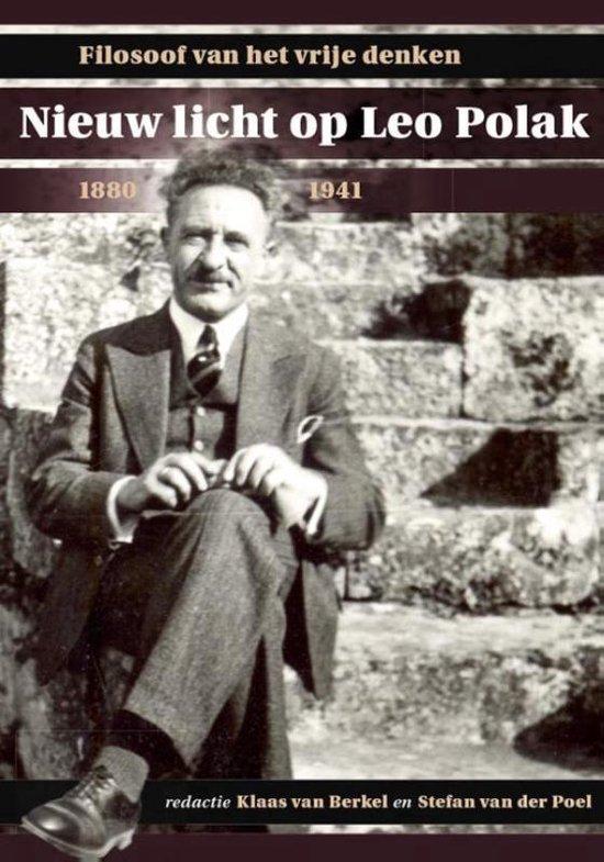 Boek cover Studies over de Geschiedenis van de Groningse Universiteit 10 -   Nieuw licht op Leo Polak (1880-1941) van Klaas van Berkel (Hardcover)