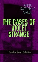 THE CASES OF VIOLET STRANGE - Complete Mystery Collection