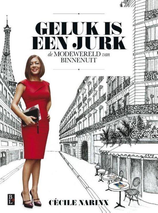 Geluk is een jurk - Cécile Narinx  