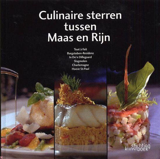 Culinaire sterren tussen Maas en Rijn - Henri Wynants  