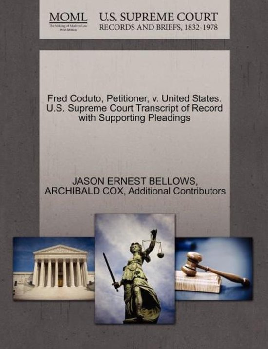 Fred Coduto, Petitioner, V. United States. U.S. Supreme Court Transcript of Record with Supporting Pleadings