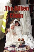The Silken Chain