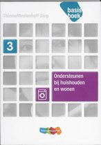 ThiemeMeulenhoff Zorg - Ondersteunen bij huishouden en wonen Niveau 3 Basisboek