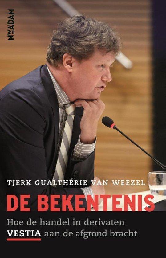 Boek cover De bekentenis van Tjerk Gualtherie van Weezel (Paperback)