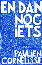 Omslag En dan nog iets - Paulien Cornelisse