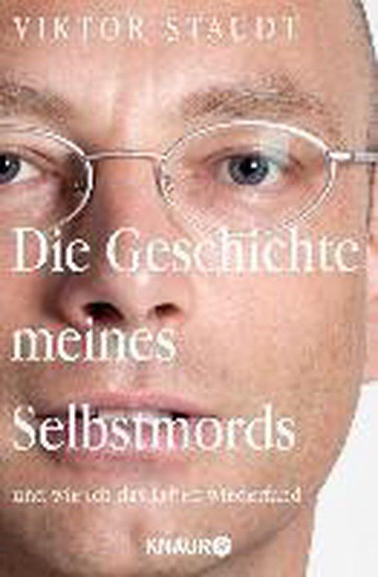 Boek cover Die Geschichte meines Selbstmords van Viktor Staudt (Paperback)