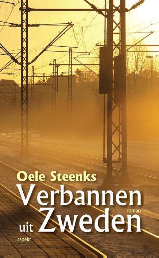 Verbannen uit Zweden - Oele Steenks  