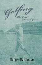 Golfing - The Oval Series of Games - With Illustrations