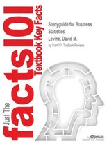 Studyguide for Business Statistics by Levine, David M., ISBN 9780321923950