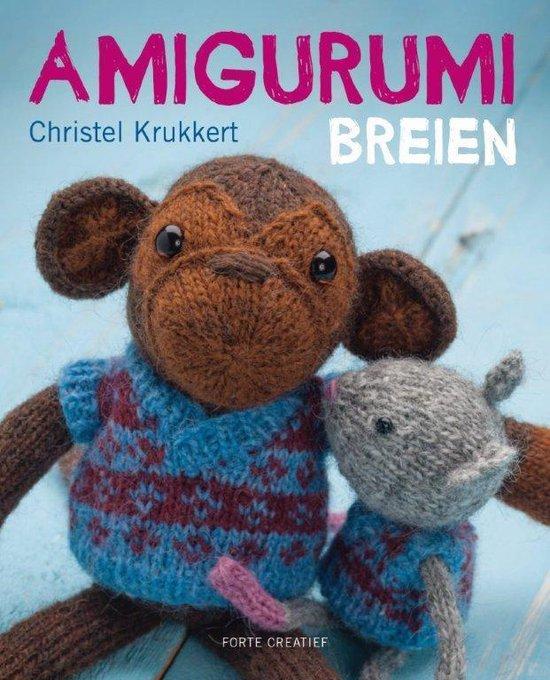 Amigurumi Breien - Christel Krukkert |
