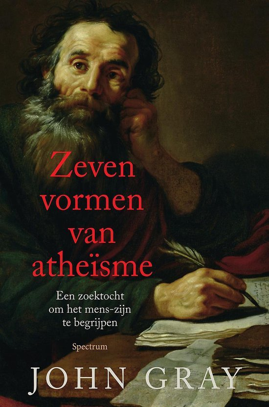 Zeven vormen van atheïsme - John Gray | Fthsonline.com