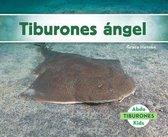 Tiburones ángel (Angel Sharks)