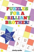 Puzzles for a Brilliant Brother