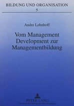 Vom Management Development Zur Managementbildung