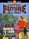 Captain Future #15: Worlds to Come
