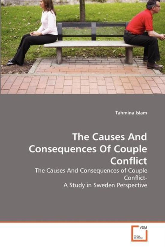 The Causes and Consequences of Couple Conflict