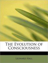 The Evolution of Consciousness