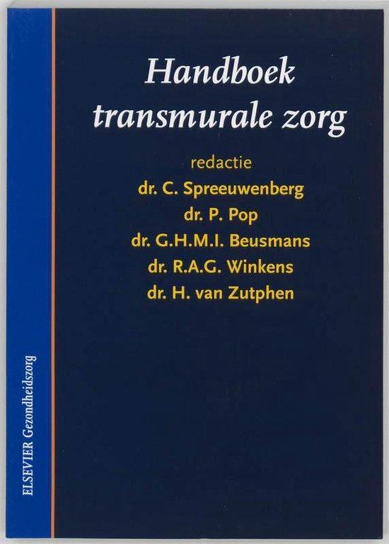 Handboek transmurale zorg - C. Spreeuwenberg |