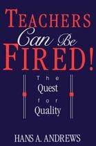 Teachers Can be Fired!