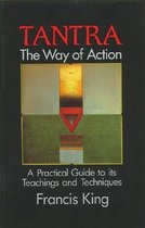 Tantra, the Way of Action