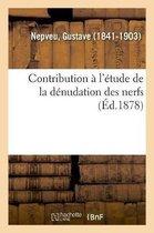 Contribution l' tude de la D nudation Des Nerfs