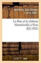 La Rue Et Le Ch teau Hautefeuille Paris