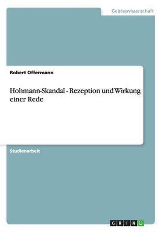 Hohmann-Skandal - Rezeption und Wirkung einer Rede