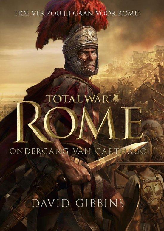 Boek cover Total war - Rome - ondergang van Carthago van David Gibbins (Onbekend)