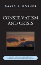 Conservatism and Crisis