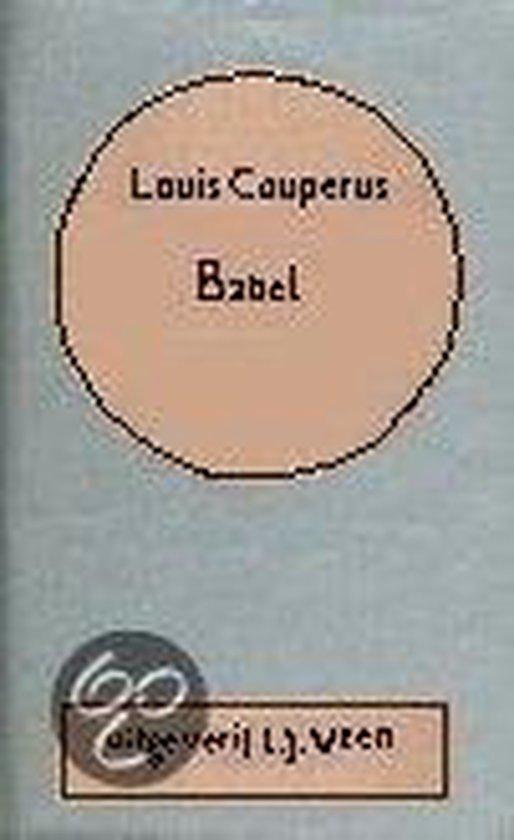 Babel (couperus vol. werk 18) - Louis Couperus | Fthsonline.com