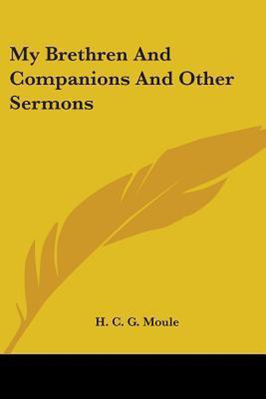My Brethren and Companions and Other Sermons