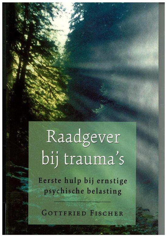 Raadgever Bij Trauma'S - Gottfried Fischer  