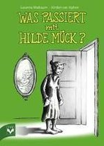 Was passiert mit Hilde Mück?