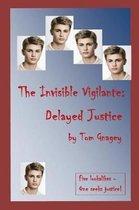 The Invisible Vigilante