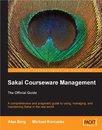 Boek cover Sakai Courseware Management: The Official Guide van Alan Mark Berg