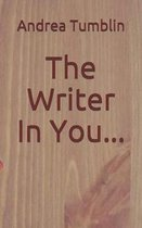 The Writer in You...