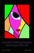 A Guide To Creating Characters