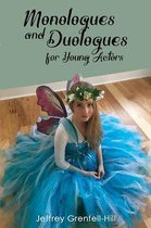 Monologues and Duologues for Young Actors