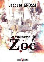 Le Manege de Zoe