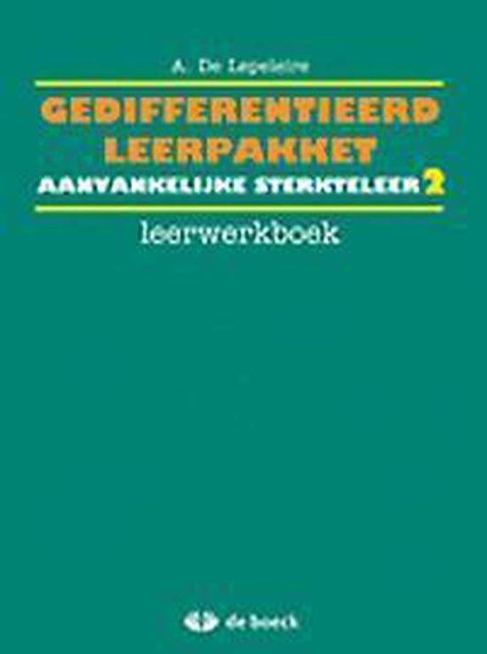 Gedifferentieerd leerpakket aanvankelijke sterkteleer 2 - leerwerkboek - Armand de Lepeleire | Fthsonline.com