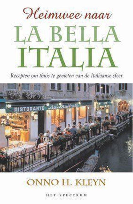 Heimwee Naar La Bella Italia - Onno H. Kleyn pdf epub